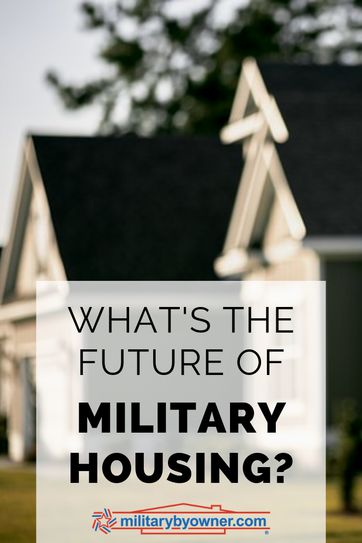 Whats the Future of Military Housing
