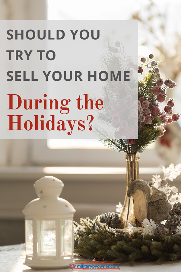 Should You Try to Sell Your Home Over the Holidays