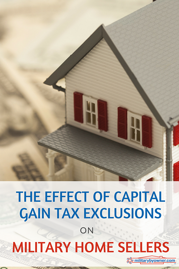 The Effect of Capital Gain Tax Exclusions on Military Home Sellers