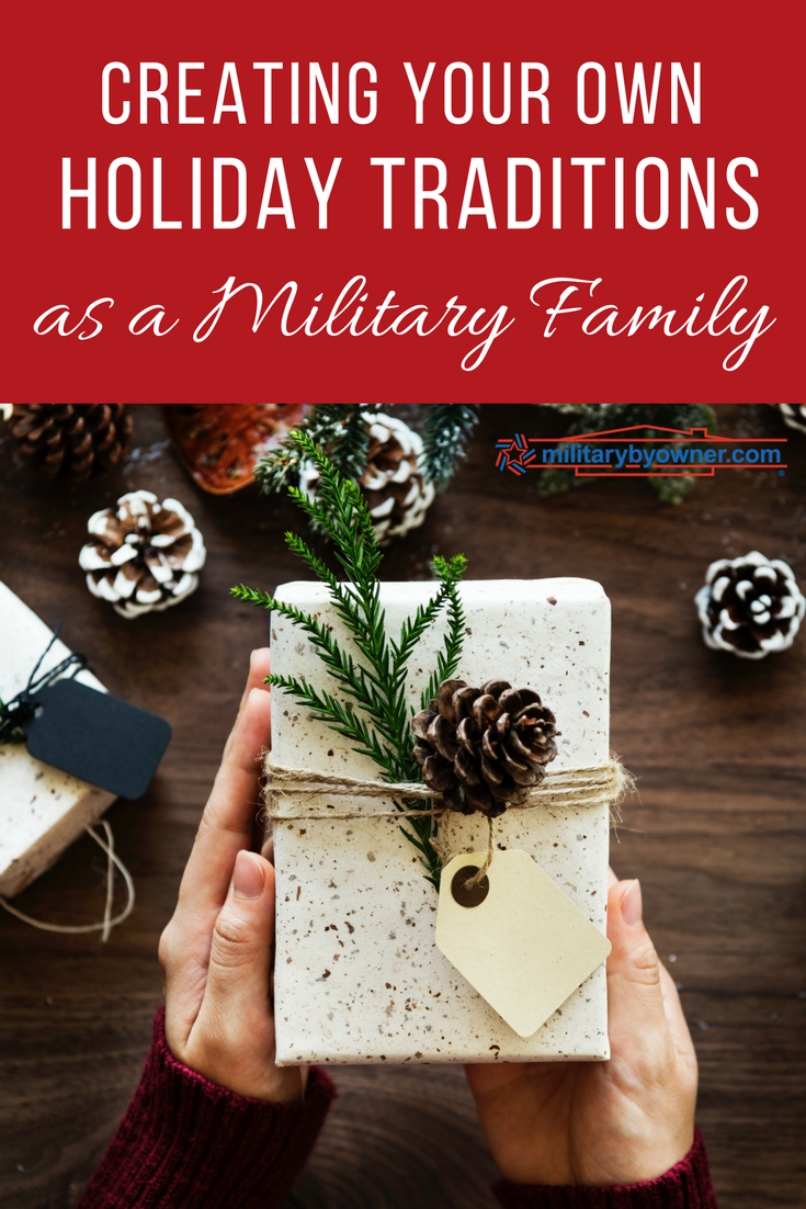 Creating Your Own Holiday Traditions as a Military Family