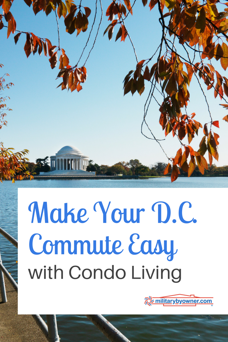 Make Your D.C. Commute Easy with Condo Living
