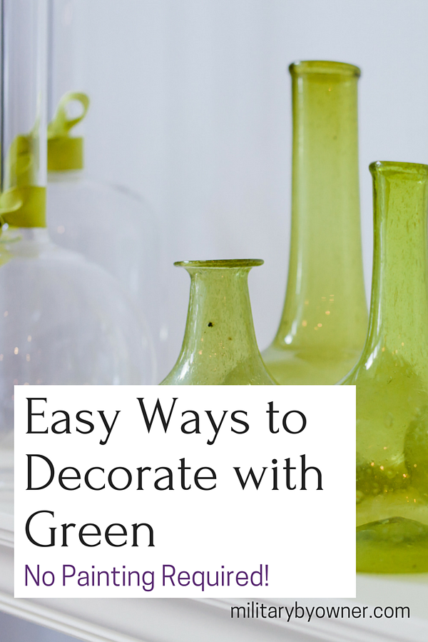 Easy Ways to Decorate with Green--without Painting!