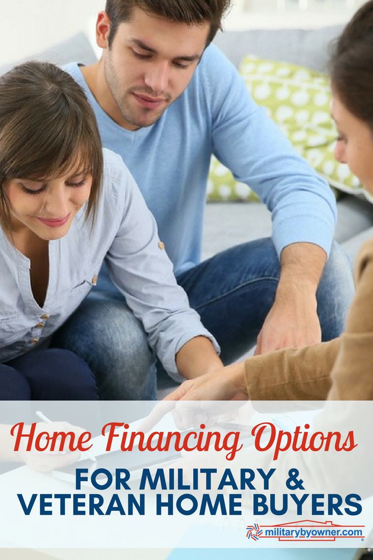 Home Financing Options for Military and Veteran Home Buyers