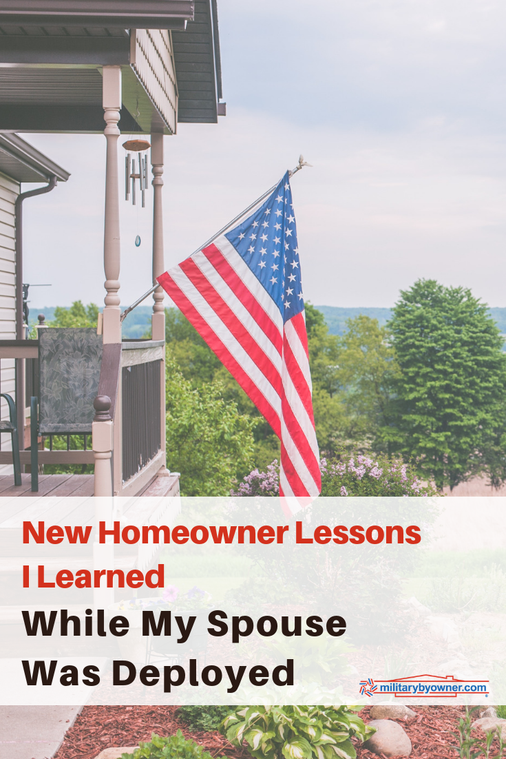 4 New Homeowner Lessons I Learned While My Spouse Was Deployed