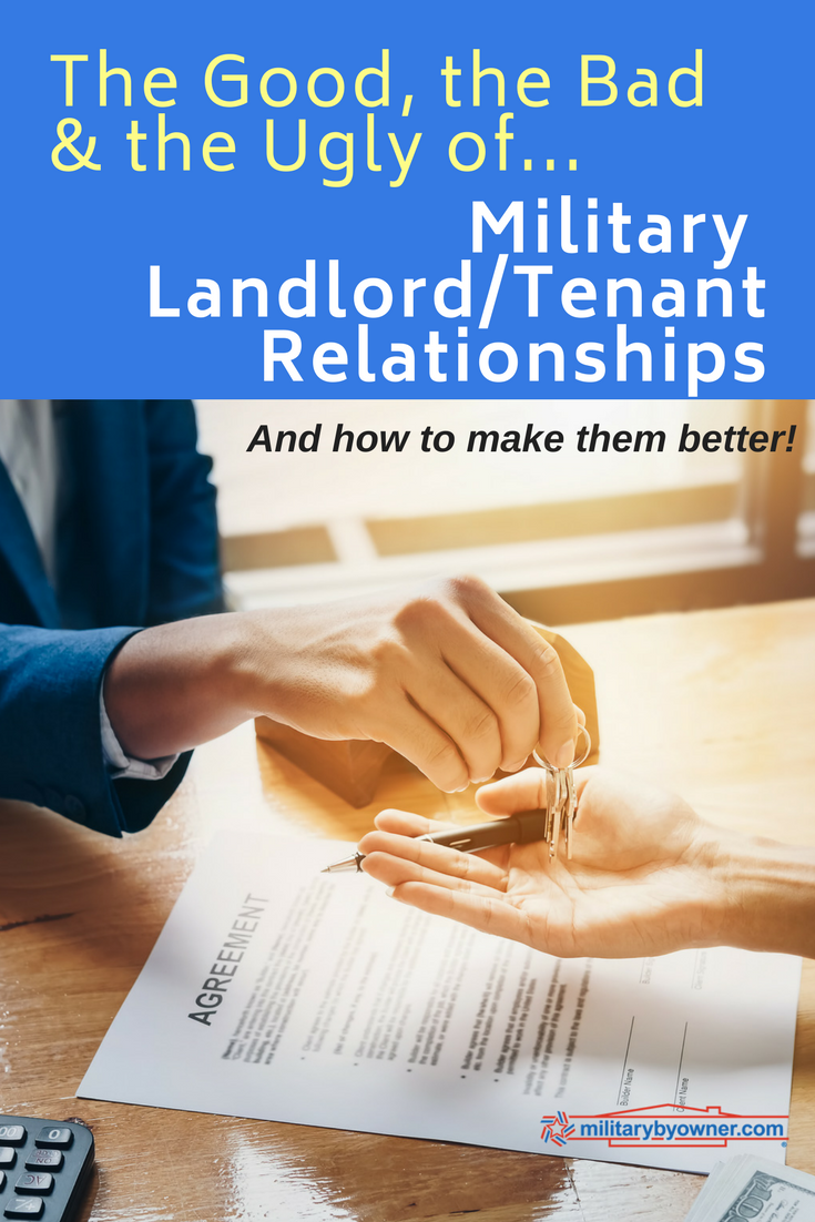 The Good, The Bad, The Ugly of Military Landlord/Tenant Relationships