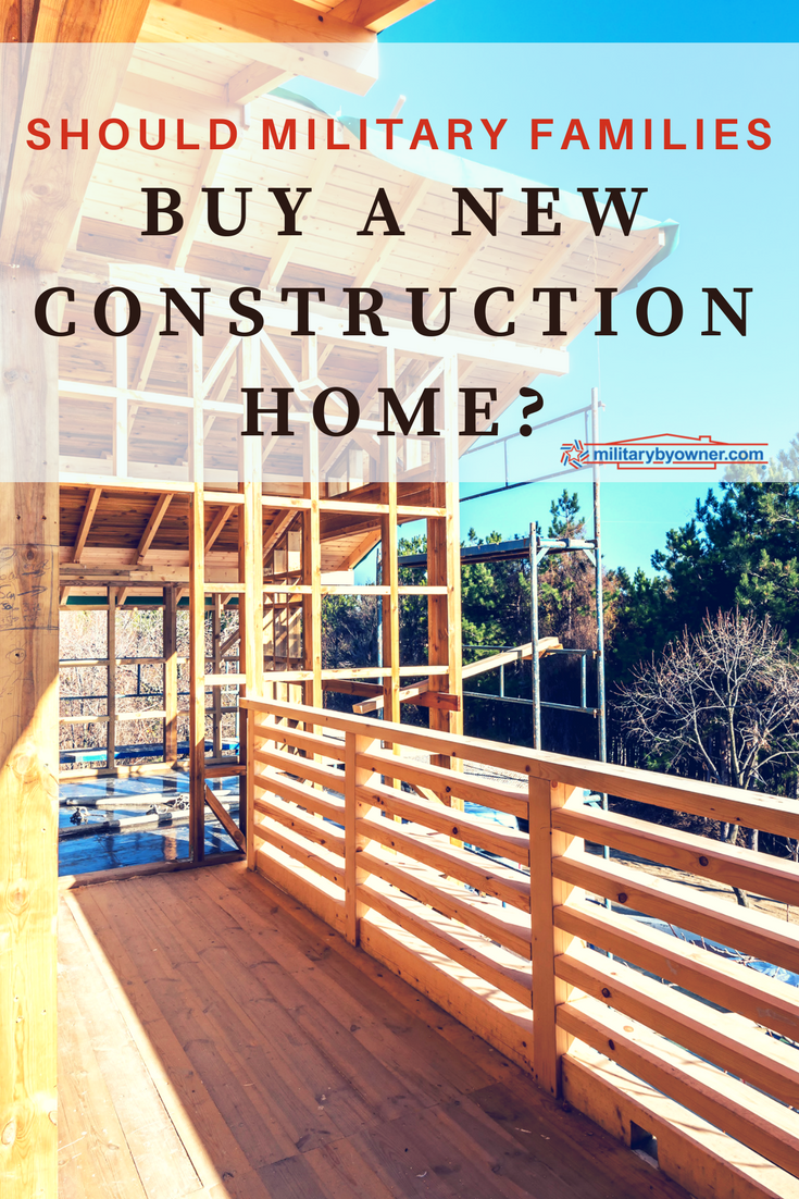 Should Military Families Buy a New Construction Home?