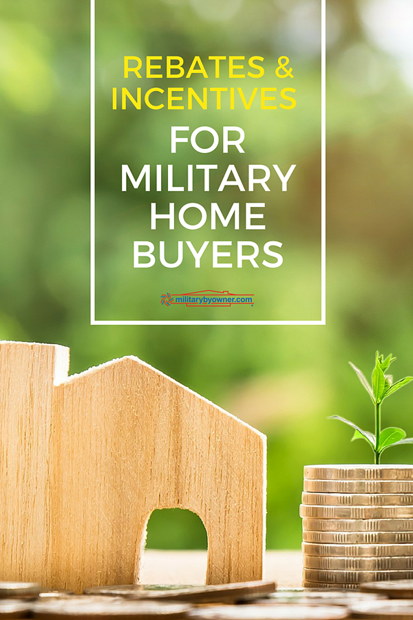 Rebates and Incentives for Military Home Buyers