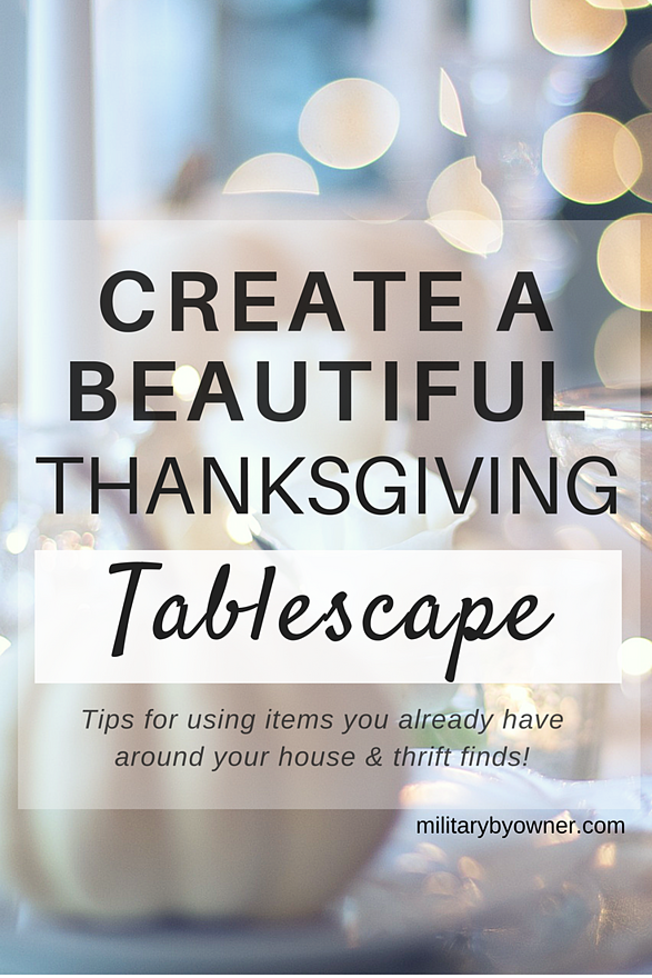 Thanksgiving Tablescaping Ideas