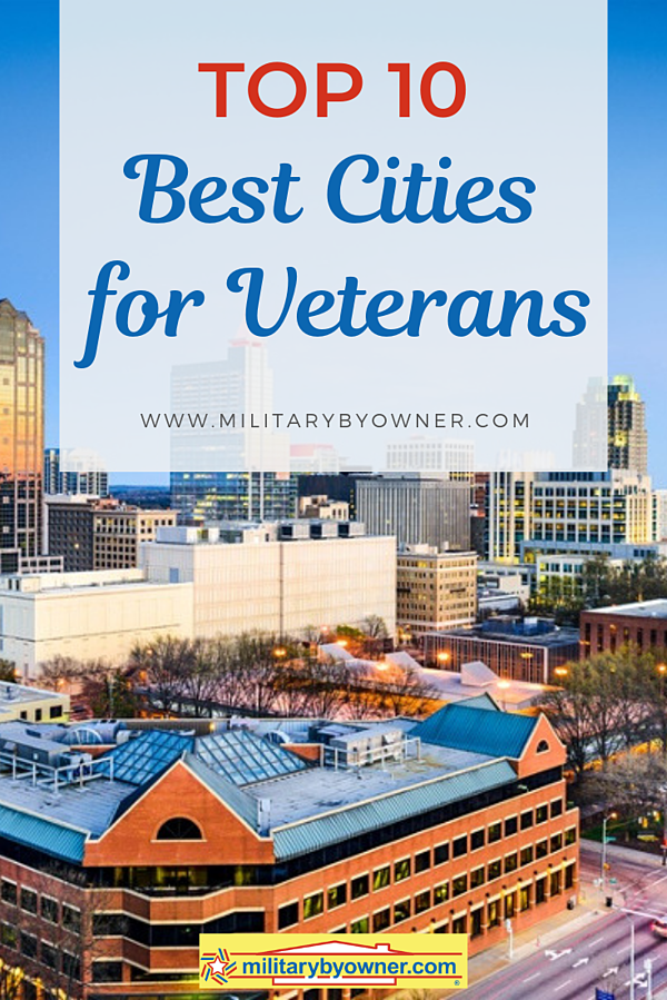 Top 10 U.S. Cities for Veterans