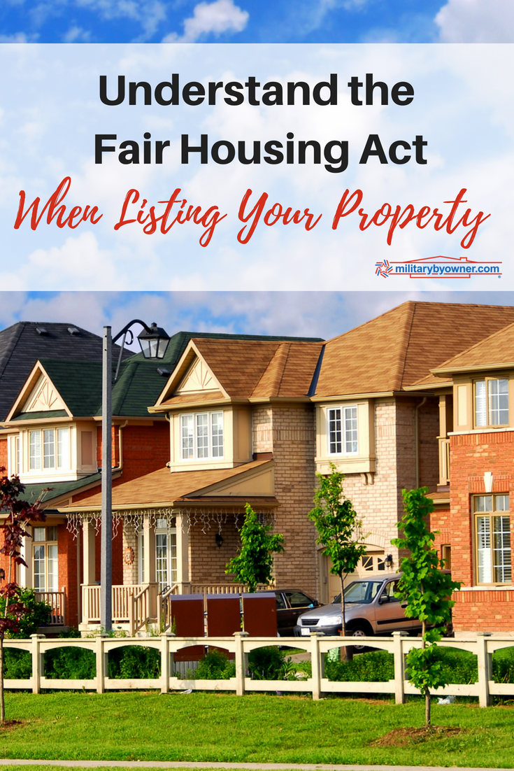 Understand the Fair Housing Act When Listing Your Property for Sale or Rent