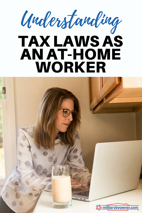 Understanding tax laws for at-home workers.