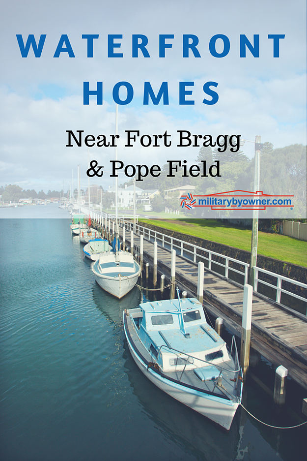 Beautiful waterfront homes near Fort Bragg and Pope Field.