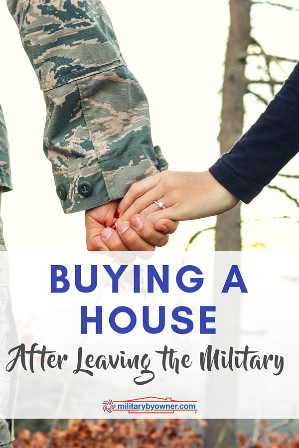 Buying a House After Leaving the Military