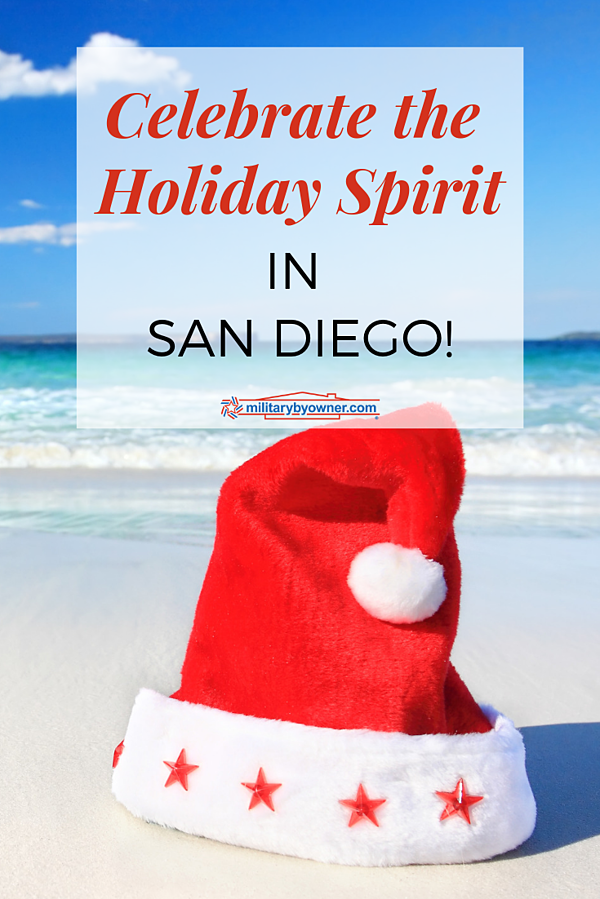 Celebrate the Holiday Spirit in San Diego