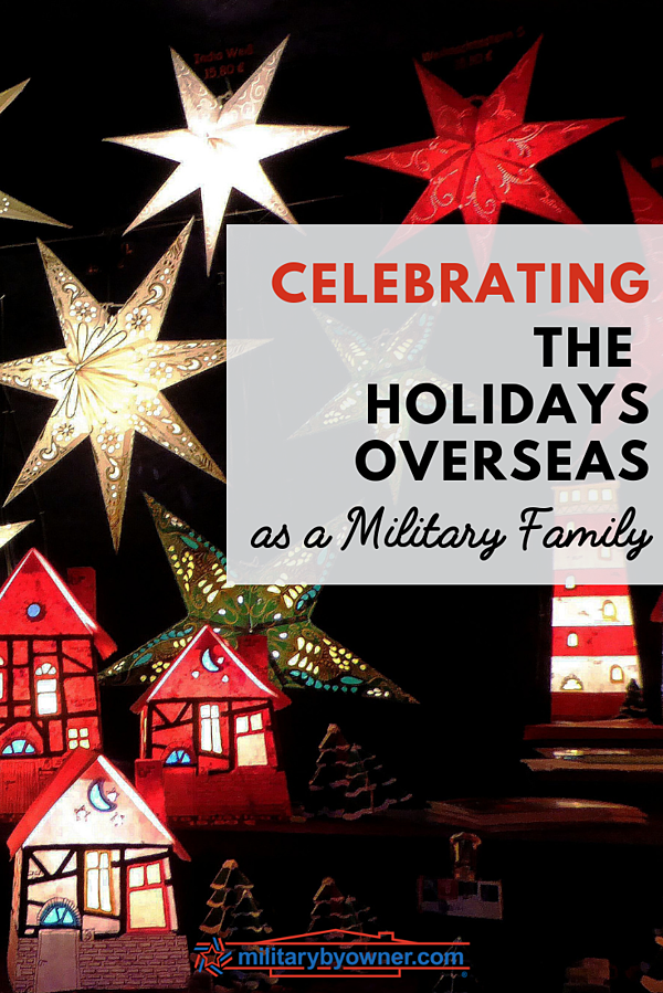 Celebrating the Holidays Overseas as a Military Family