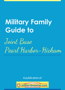 Military Family Guide to Joint Base Pearl Harbor-Hickam