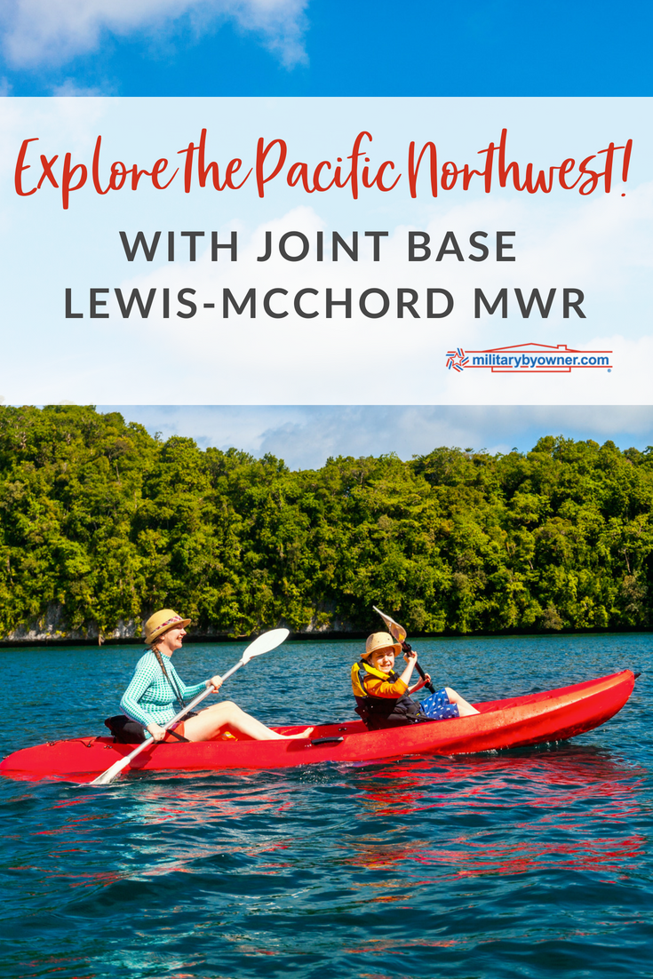 Explore the Pacific Northwest with JBLM MWR