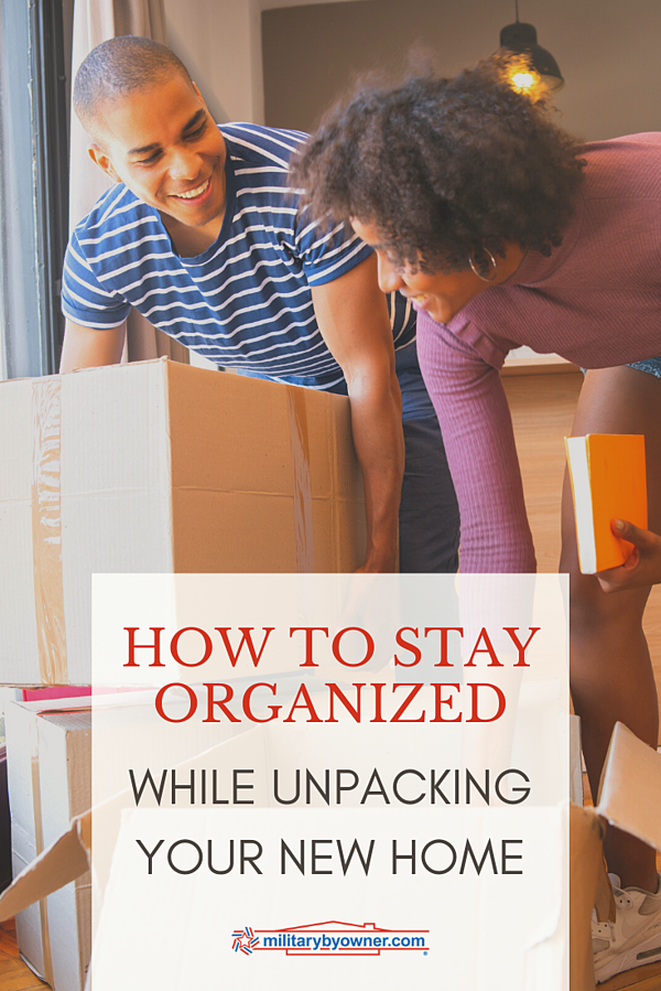 How to Stay Organized While Unpacking Your New Home