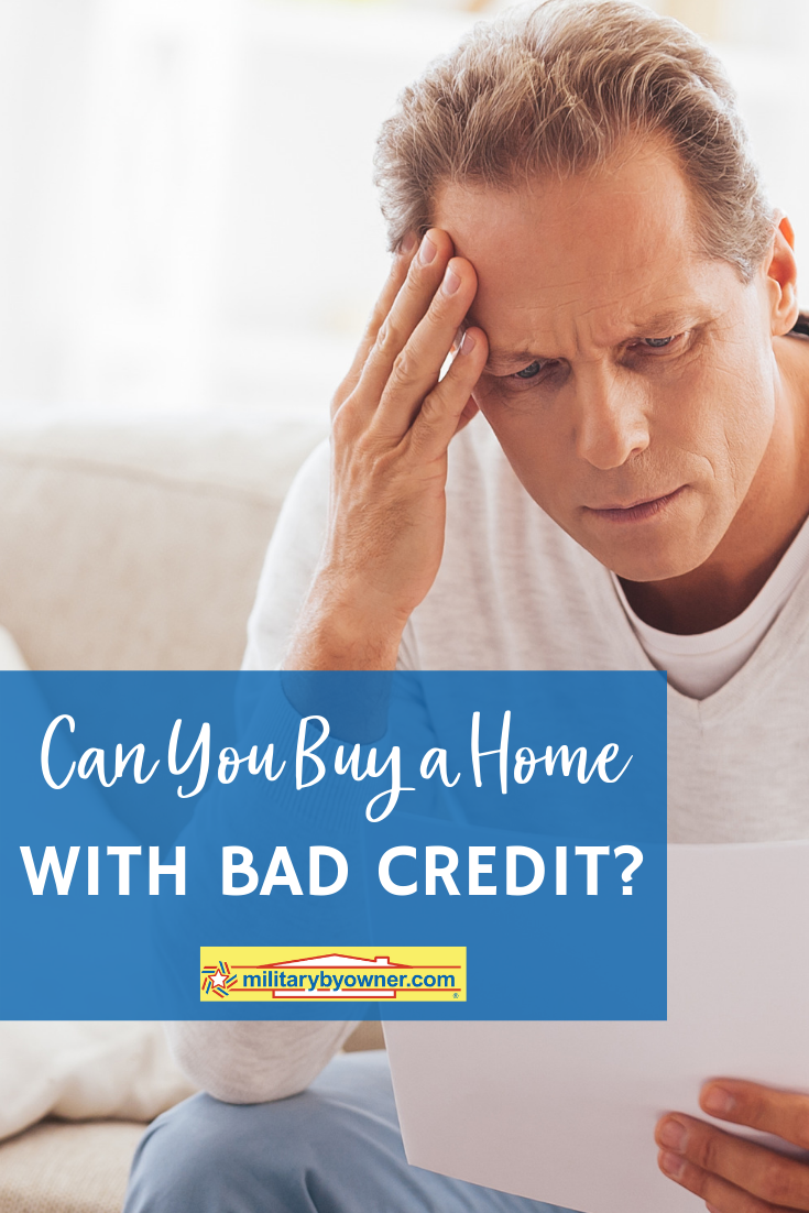Can You Buy a Home with Bad Credit