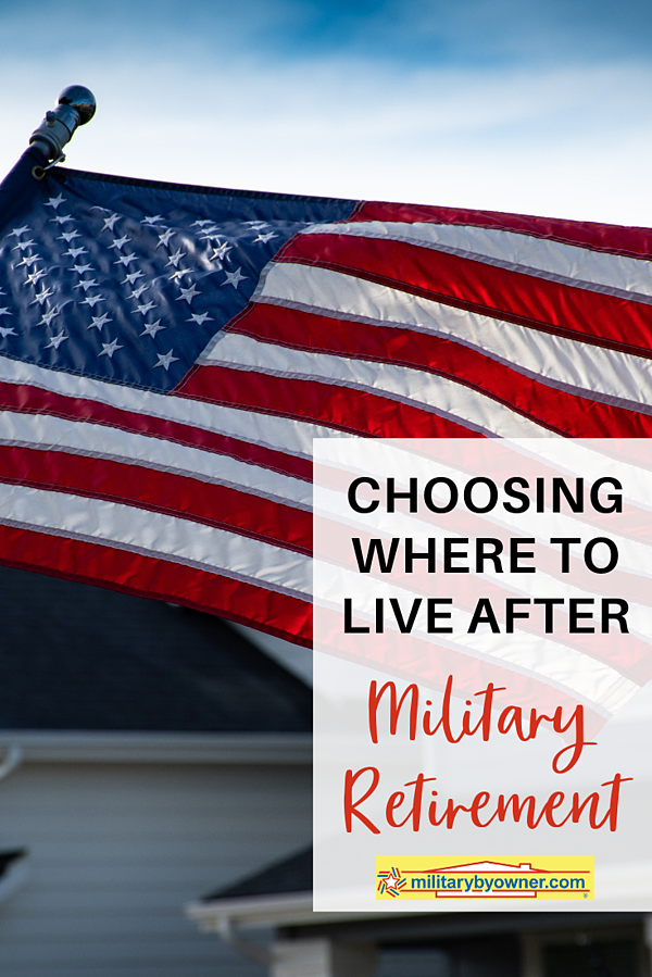 Choosing Where to Live After Military Retirement
