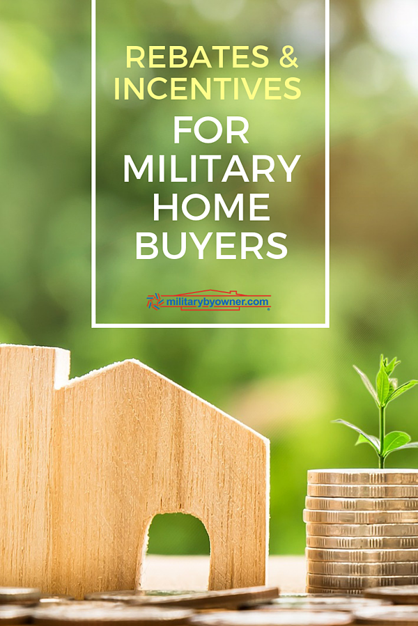 Do You Know About These Rebates and Incentives for Military Home Buyers