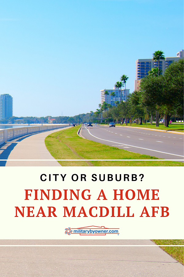 Finding a Home Near MacDill AFB