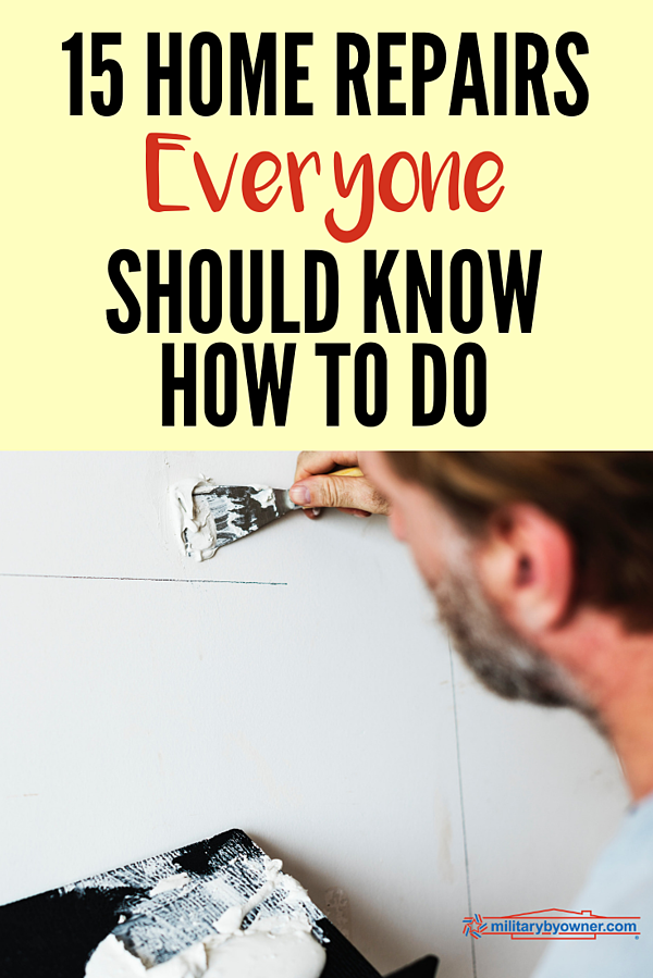15 Home Repairs Everyone Should Know How to Do
