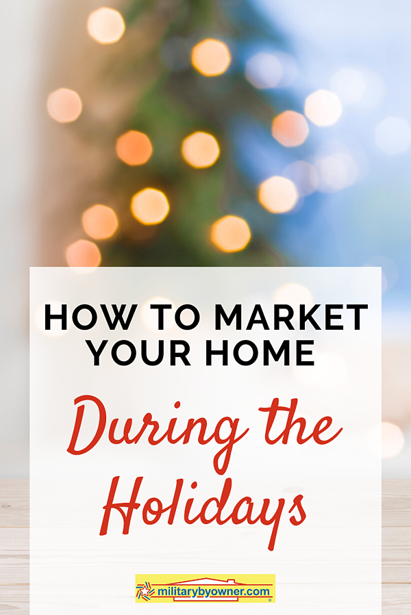 How to Market Your Home During the Holidays