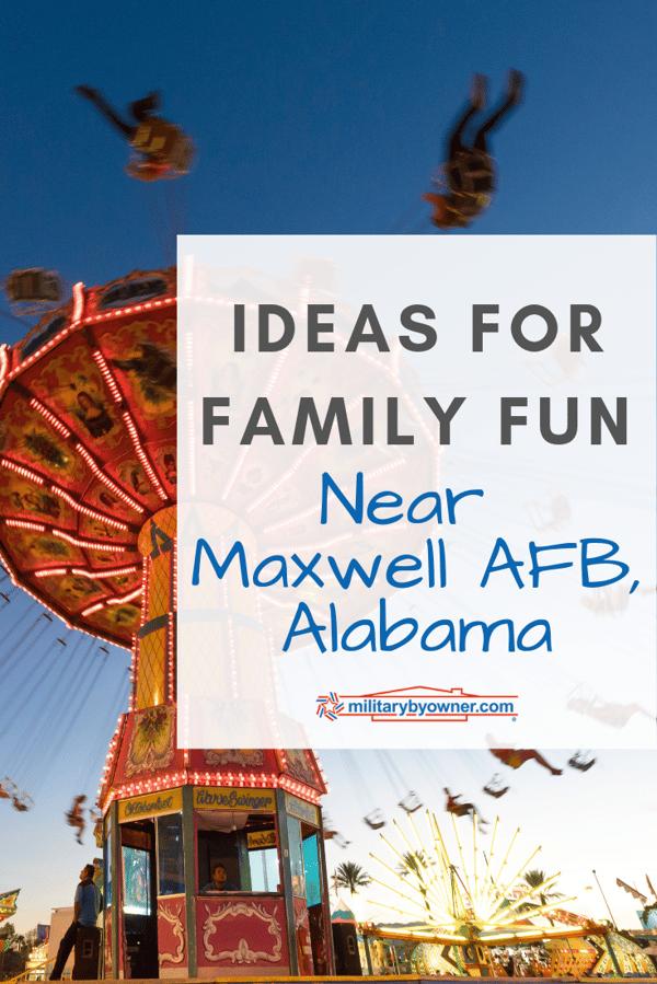 Ideas for Family Fun Near Maxwell AFB