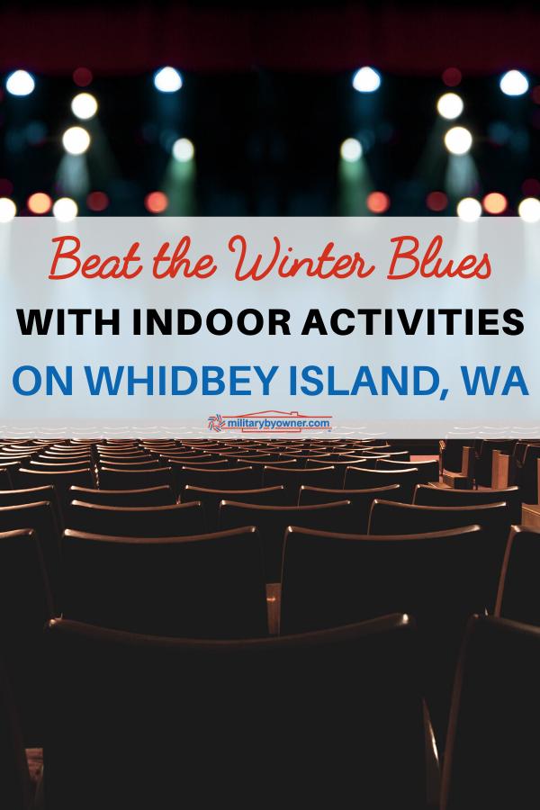 Indoor Activities on Whidbey Island