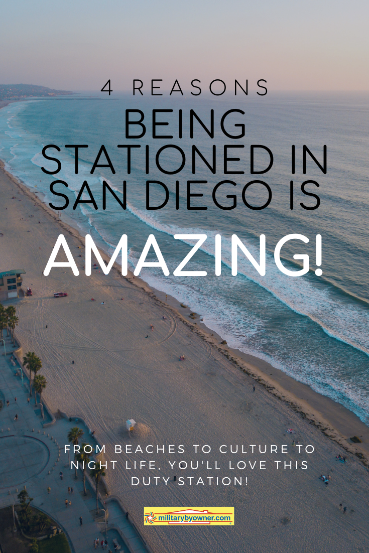 4 Reasons Being Stationed in San Diego Is Amazing