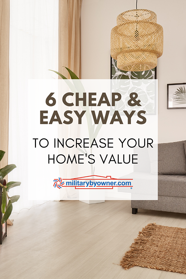 6 Cheap and Easy Ways to Increase Your Home Value