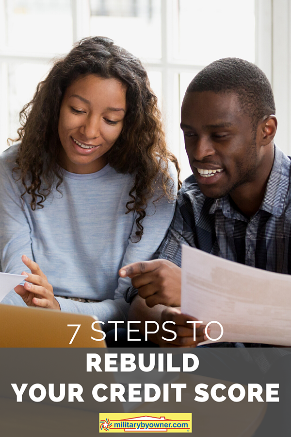 7 Steps to Rebuild Your Credit Score