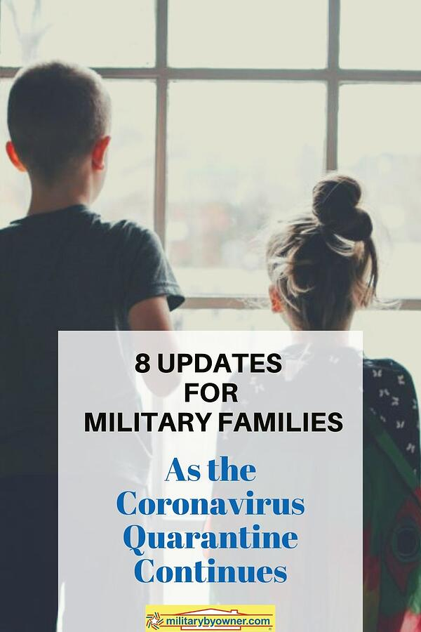 8 updates for military families as the coronavirus quarantine continues