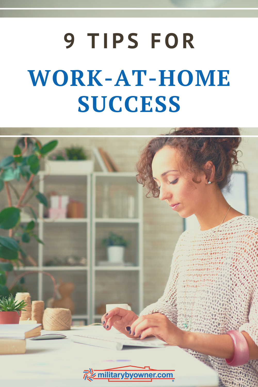 9 Tips for Work-at-Home Success