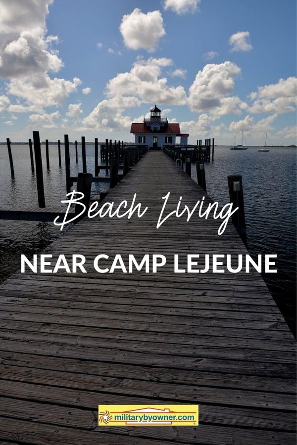 Beach Living near Camp Lejeune