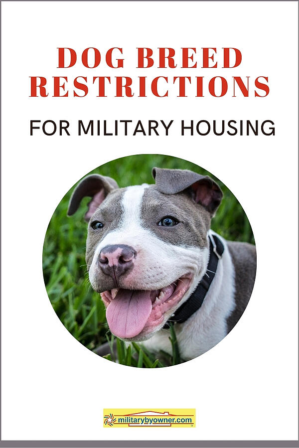 Dog Breed Restrictions for Military Housing updated
