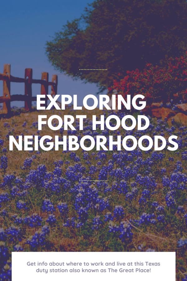 Exploring Fort Hood Neighborhoods