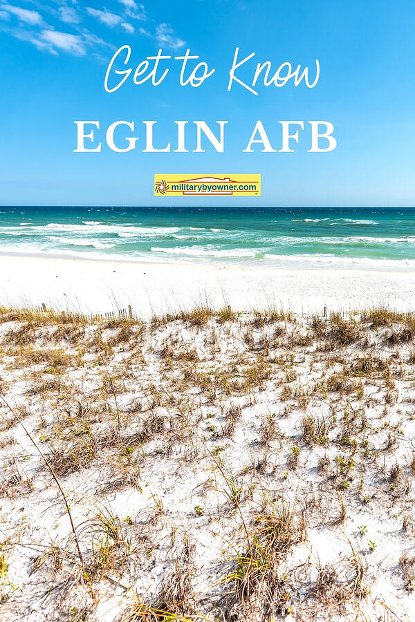 Get to Know Eglin AFB