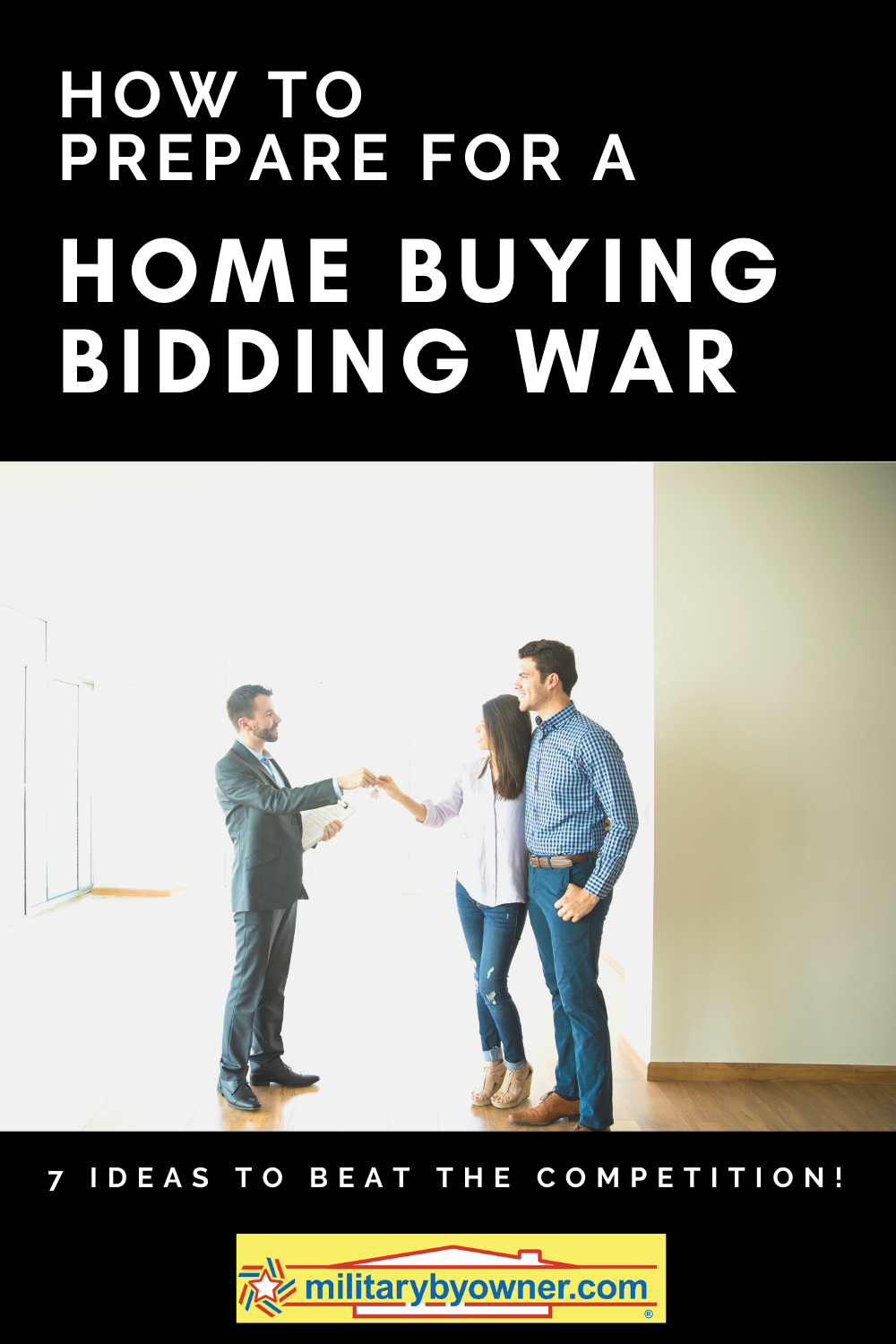 How to Prepare for a Home Buying Bidding War