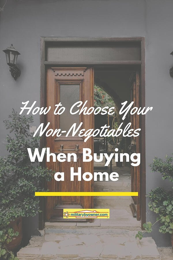How to Choose Your Non-Negotiables When Buying a Home