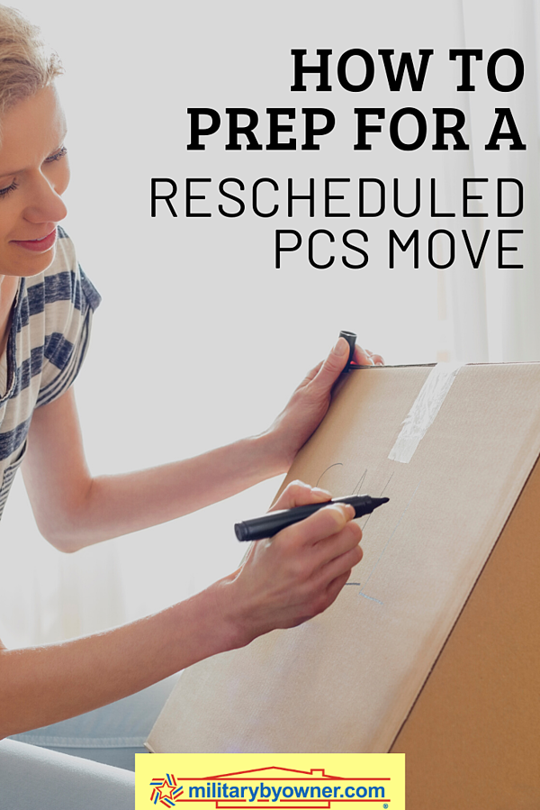 How to Prep for a Rescheduled PCS Move
