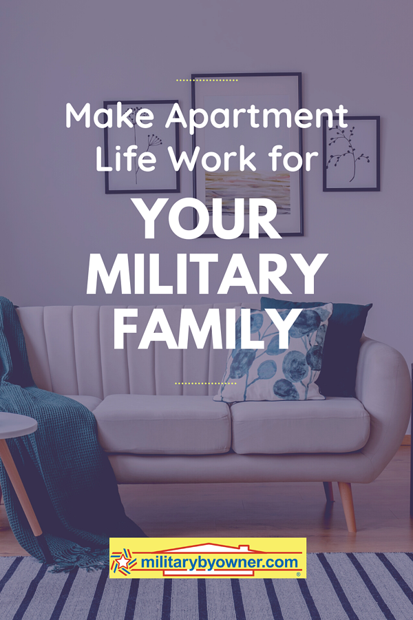 Make Apartment Life Work for Your Military Family
