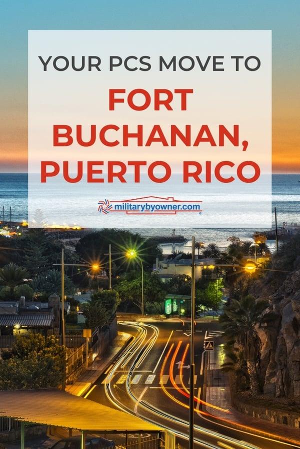 PCS to Fort Buchanan