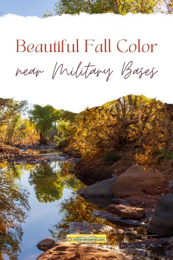 Beautiful Fall Color Near Military Bases