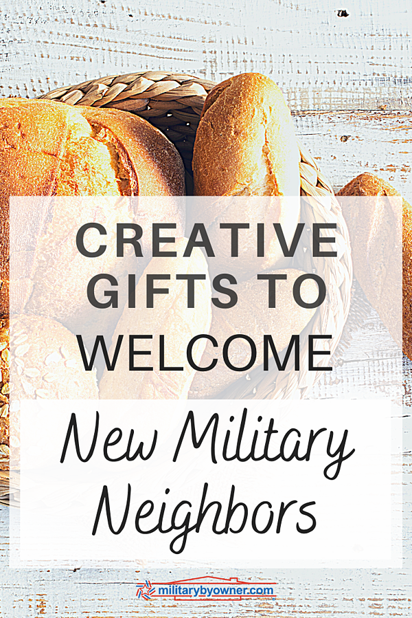 Creative Gifts to Welcome New Military Neighbors