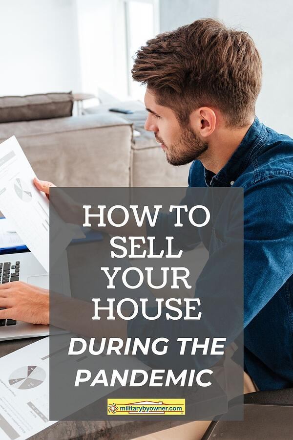 How to Sell Your House During the Pandemic