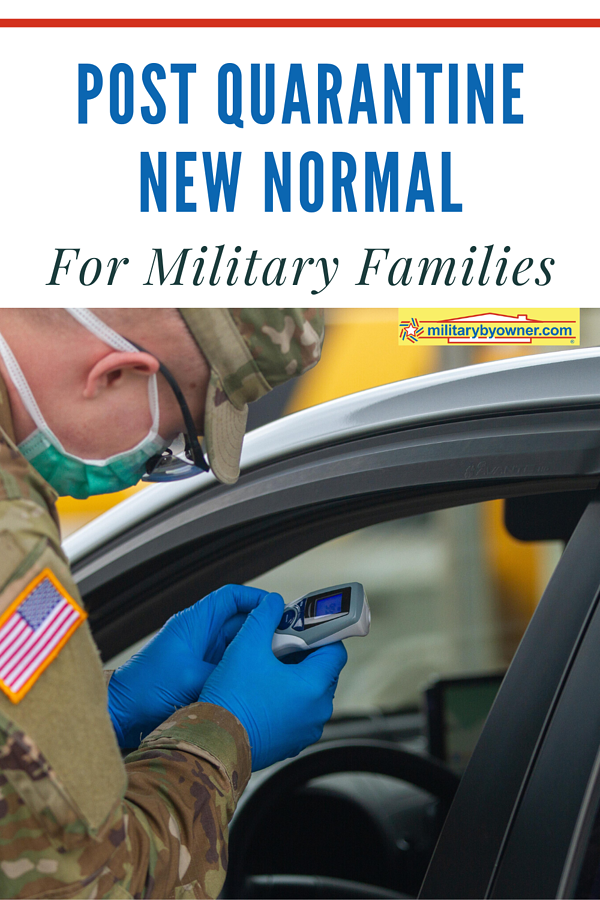 Post Quarantine New Normal for Military Families