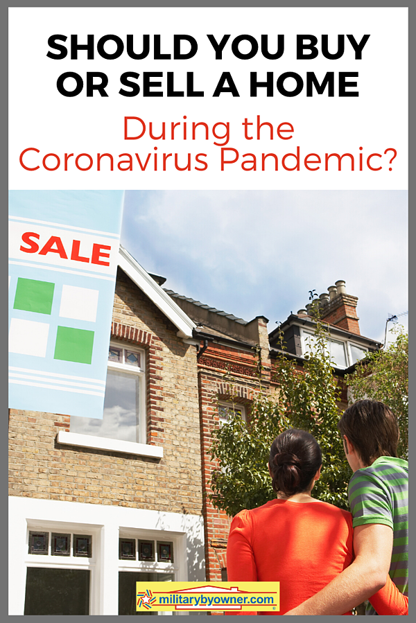 Should You Buy or Sell a Home During the Coronavirus Pandemic (1)