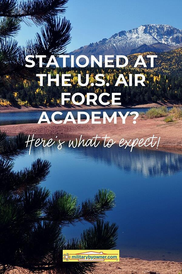 Stationed at the U.S. Air Force Academy_ Heres What to Expect!